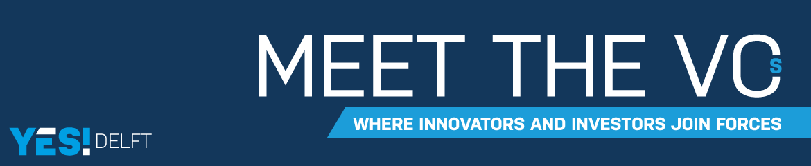 YES!Delft Meet the VCs 2018 | Investors