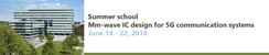 Summer school: Mm-wave IC design for 5G communication systems
