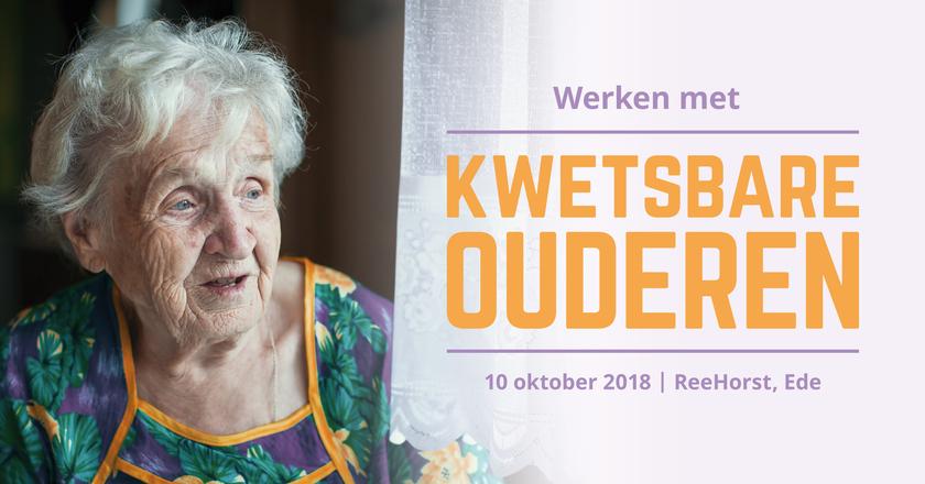 Werken met kwetsbare ouderen | 10 oktober 2018