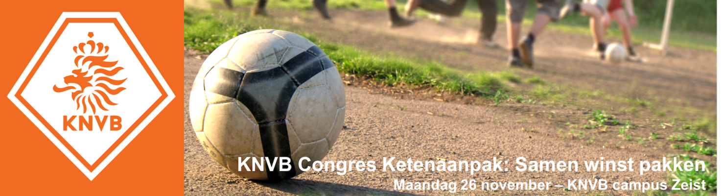 KNVB Congres Ketenaanpak: Samen winst pakken