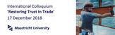 Colloquium Restoring Trust in Trade