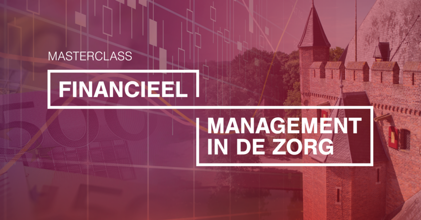 Masterclass Financieel management in de zorg | 30 oktober 2019
