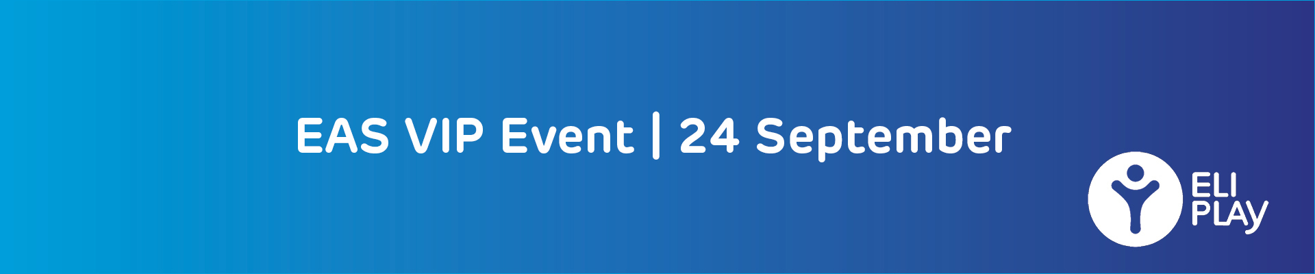 EAS VIP Event
