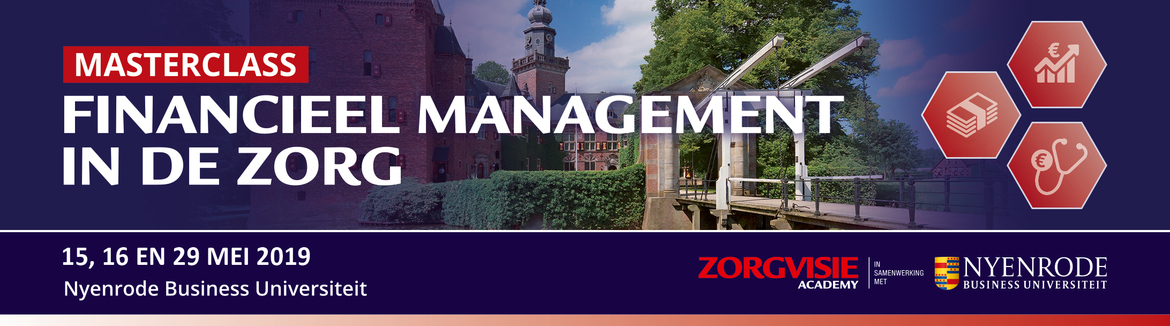 Masterclass Financieel management in de zorg | 15 mei 2019