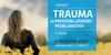 Trauma en persoonlijkheidsproblematiek | 8 februari 2019
