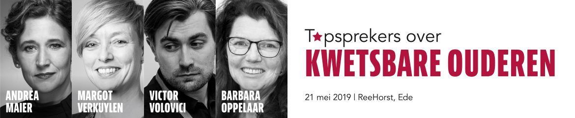 Topsprekers over Kwetsbare Ouderen | 21 mei 2019