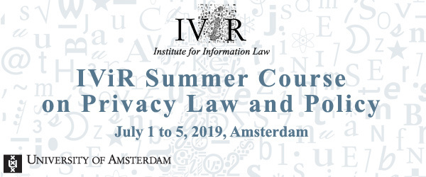 IViR Summer Course on Privacy Law and Policy