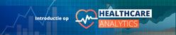 Healthcare analytics   11 maart 2019