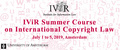 IViR Summer Course on International Copyright Law