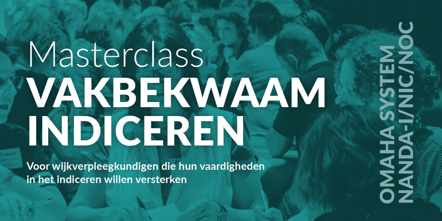 Masterclass Vakbekwaam indiceren | 30 april 2019