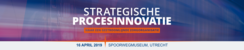 Strategische procesinnovatie | 16 april 2019