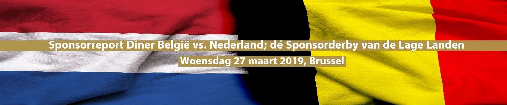 Sponsorreport Diner België vs. Nederland; dé Sponsorderby van de Lage Landen