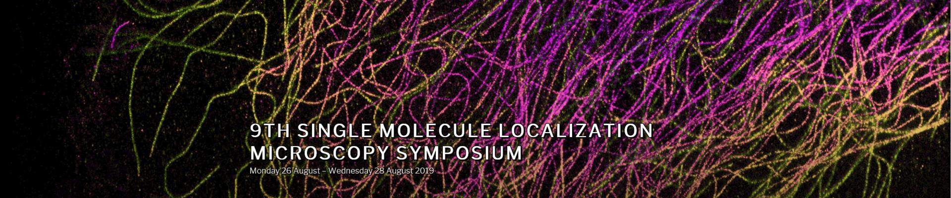 9th Single Molecule Localization Microscopy Symposium