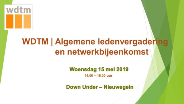 WDTM Algemene Ledenvergadering en Netwerkbijeenkomst