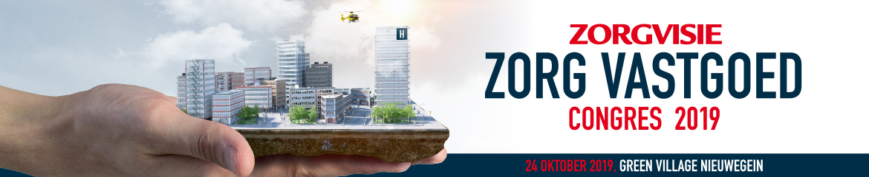 Zorgvisie Zorgvastgoed congres 2019 | 24 oktober 2019