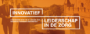 Innovatief leiderschap in de zorg | 2 december 2019