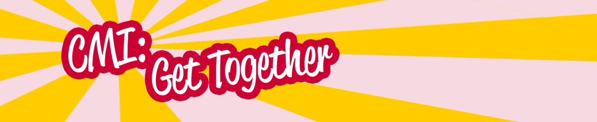 CMI: Get Together 2019