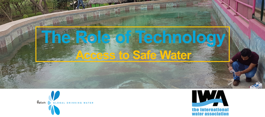 The Role of Technology; Access to Safe Water