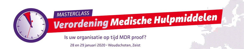 Masterclass Verordening Medische Hulpmiddelen   28 & 29 januari 2020