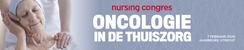 Nursing congres Oncologie in de thuiszorg | 7 februari 2020