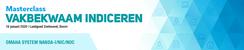 Masterclass Vakbekwaam Indiceren | 16 januari 2020