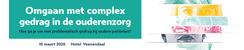 Omgaan met complex gedrag in de ouderenzorg | 10 maart 2020