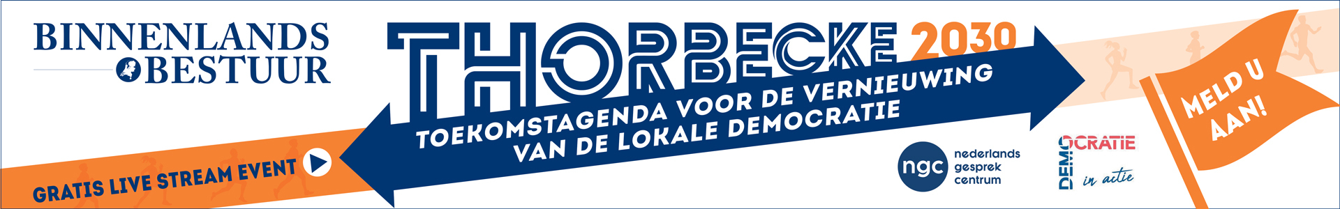 Thorbecke 2030. Toekomstagenda voor de vernieuwing van de lokale democratie