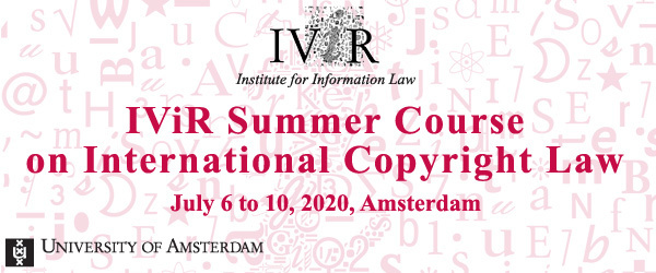 IViR Summer Course on International Copyright Law 2020