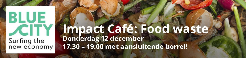 Impact Café: Food waste