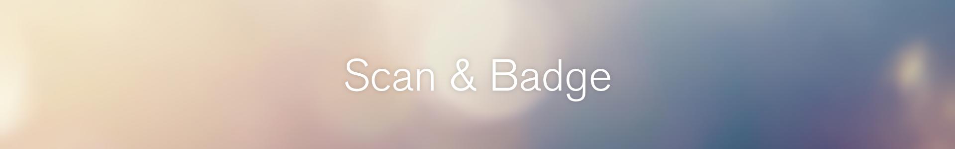 Scan & badge 2020