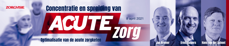 Congres Concentratie en spreiding van Acute Zorg | 8 april 2021