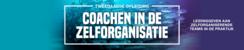 Coachen in de Zelforganisatie | 11 en 18 februari 2021