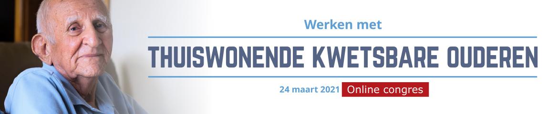 Werken met thuiswonende kwetsbare ouderen   24 maart 2021