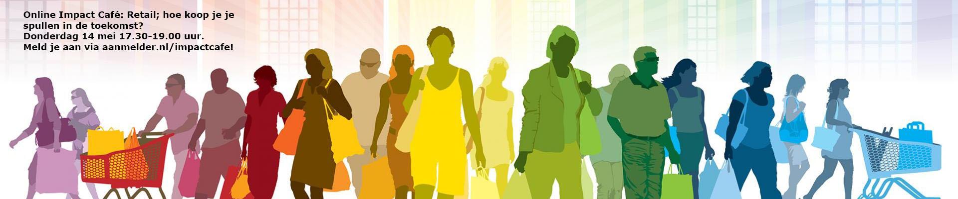 Impact Café mei: Retail; Hoe koop je je spullen in de toekomst?