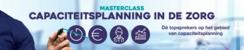 Masterclass Capaciteitsplanning in de zorg | 9 en 10 maart 2021