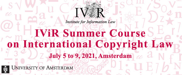 IViR Summer Course on International Copyright Law 2021
