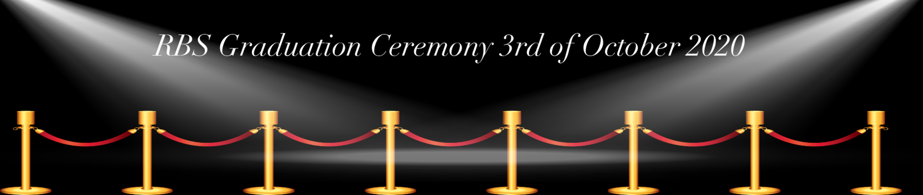 "Graduation Ceremony 3 October 2020 ""The Walk of Fame"""
