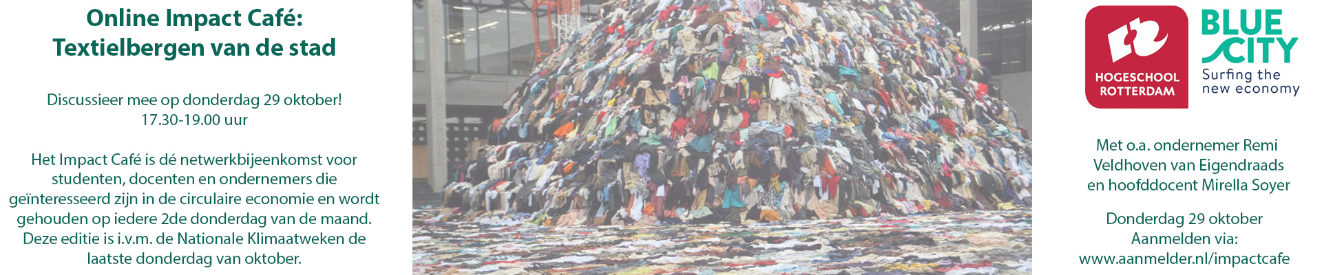Impact Café Oktober: Textielbergen van de stad