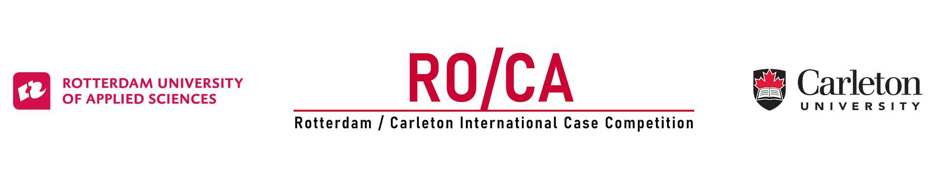 1. ROCA 2020 EVENTS  ROTTERDAM – CARLETON INTERNATIONAL CASE COMPETITION