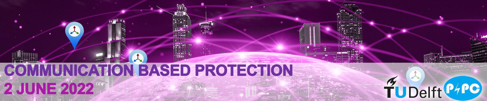 Communication based protection