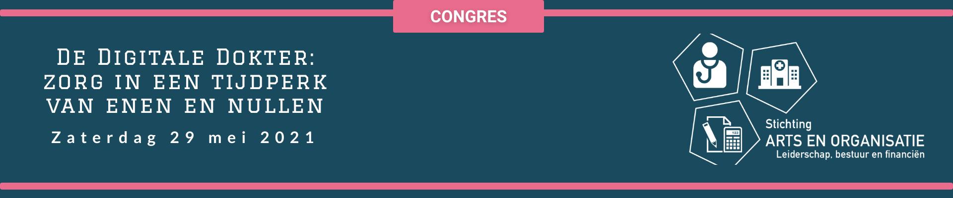 """Het congres """"De Digitale Dokter: zorg in een tijdperk van enen en nullen"""""""