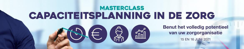 Masterclass Capaciteitsplanning in de zorg   15 & 16 juni 2021