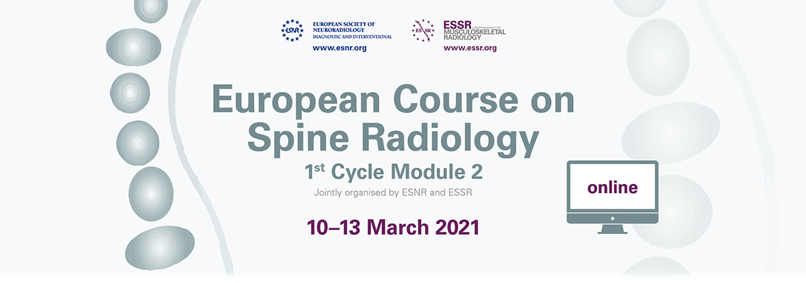 European Course on Spine Radiology – 1st Cycle Module 2