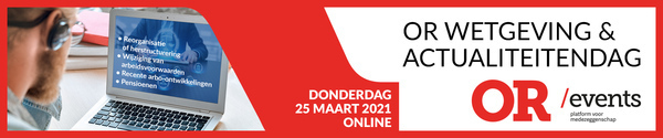 OR Wetgeving & Actualiteitendag 25 maart 2021