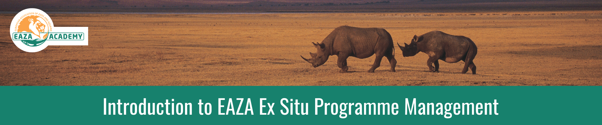 Introduction to EAZA Ex situ Programme Management_March 2021