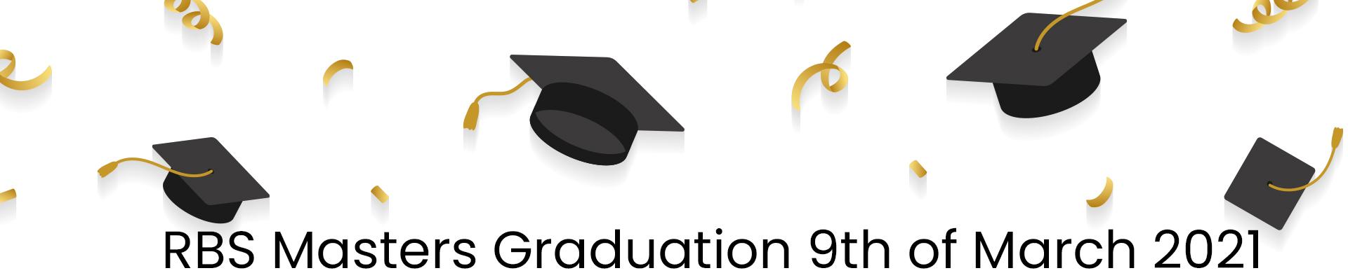 Master Graduation Online Ceremony 9 March 2021