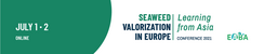 Seaweed Valorization in Europe Conference: learning from Asia