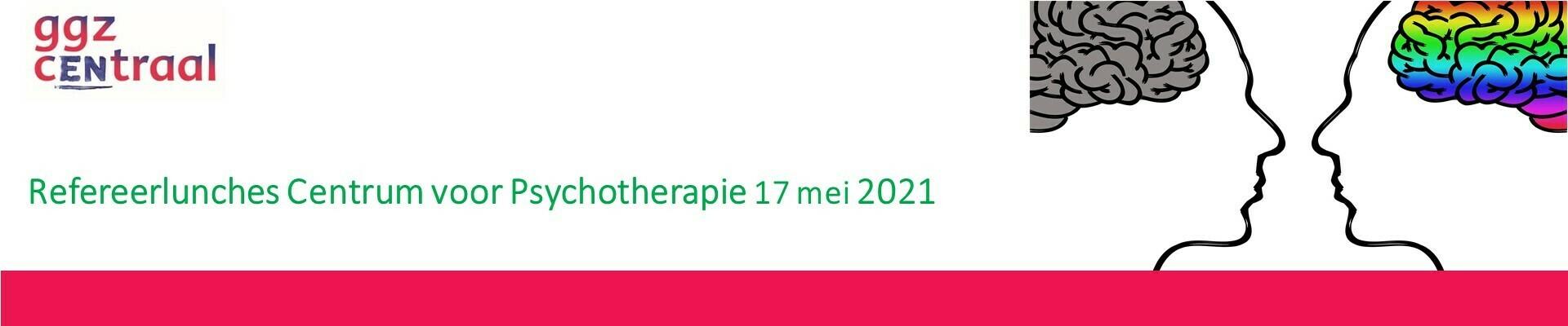 Refereerlunch Centrum voor Psychotherapie 17 mei 2021