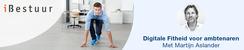 iBestuur Online Masterclass:  Digitale Fitheid voor Ambtenaren