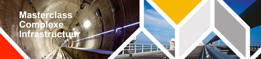 Masterclass Complexe Infrastructuur 2014